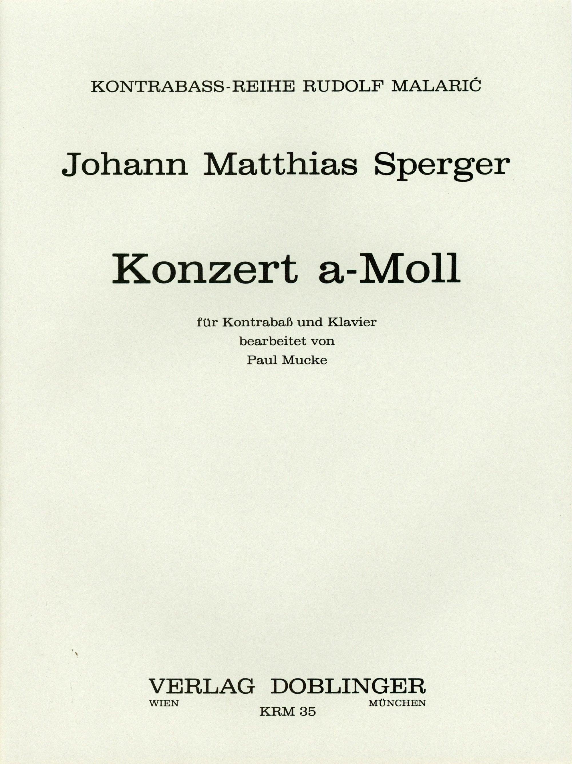 Sperger: Double Bass Concerto No. 3 in A Minor