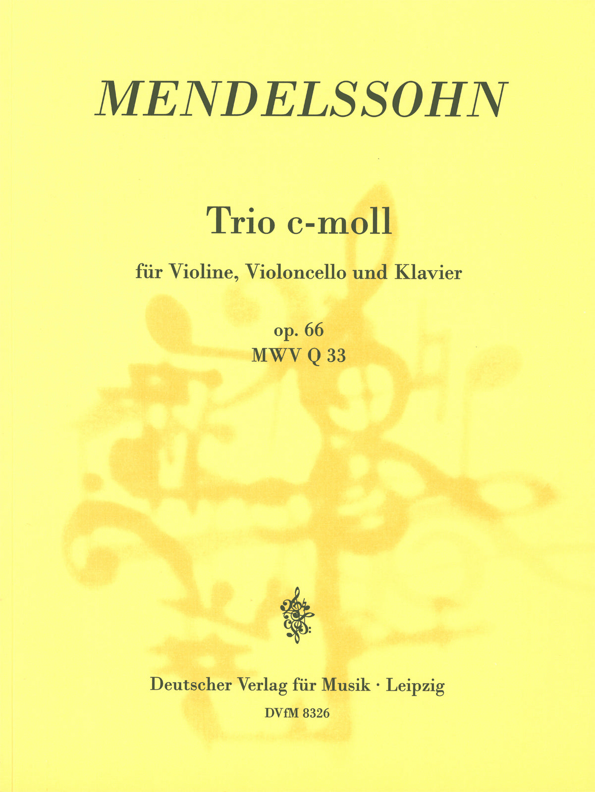 Mendelssohn: Piano Trio No. 2 in C Minor, Op. 66