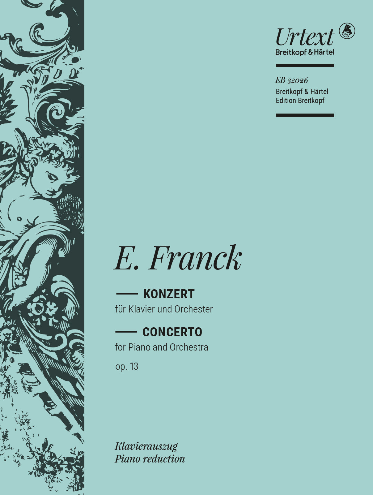 E. Franck: Piano Concerto in D Minor, Op. 13
