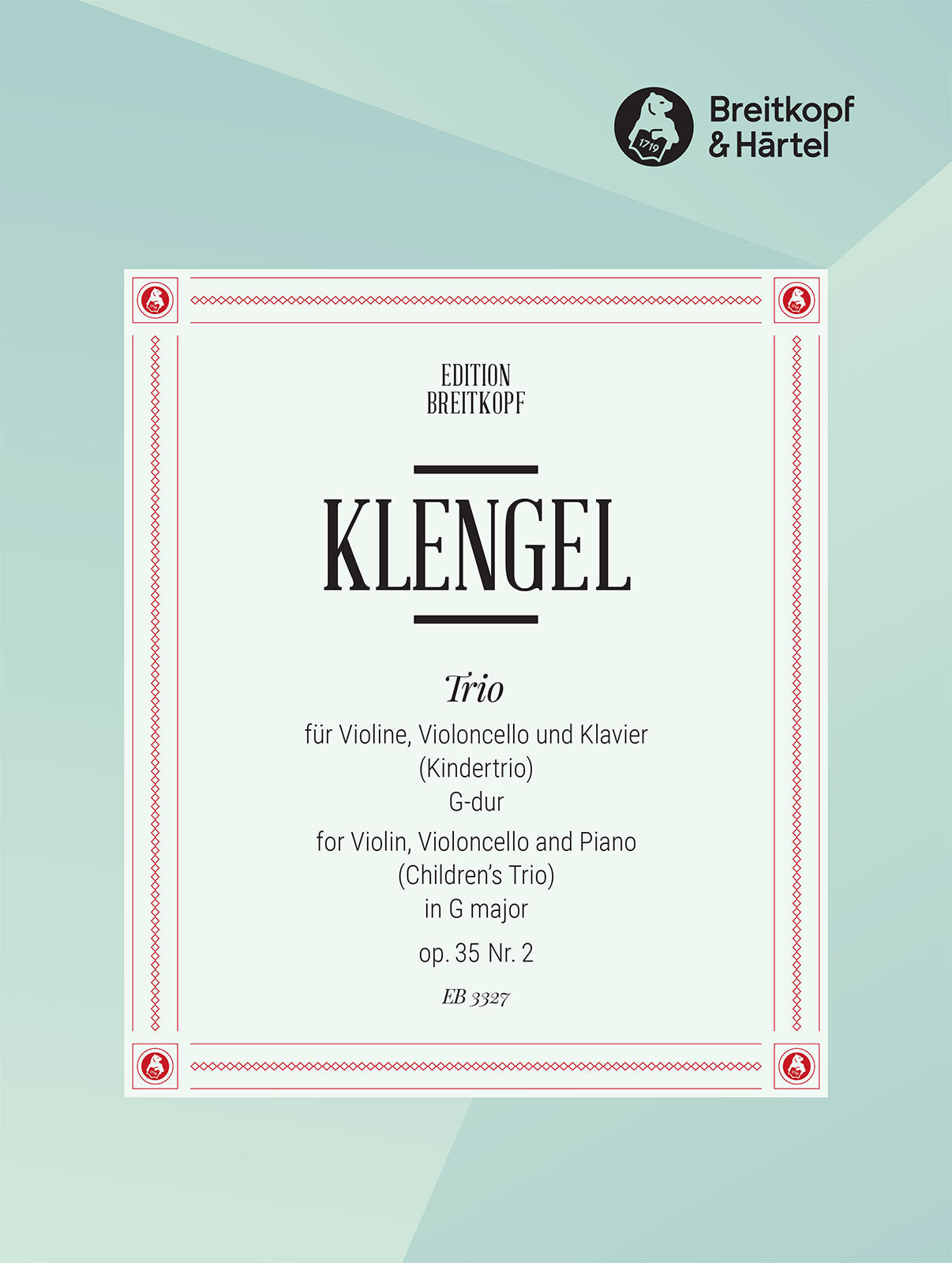 Klengel: Children's Trio in G Major, Op. 35, No. 2