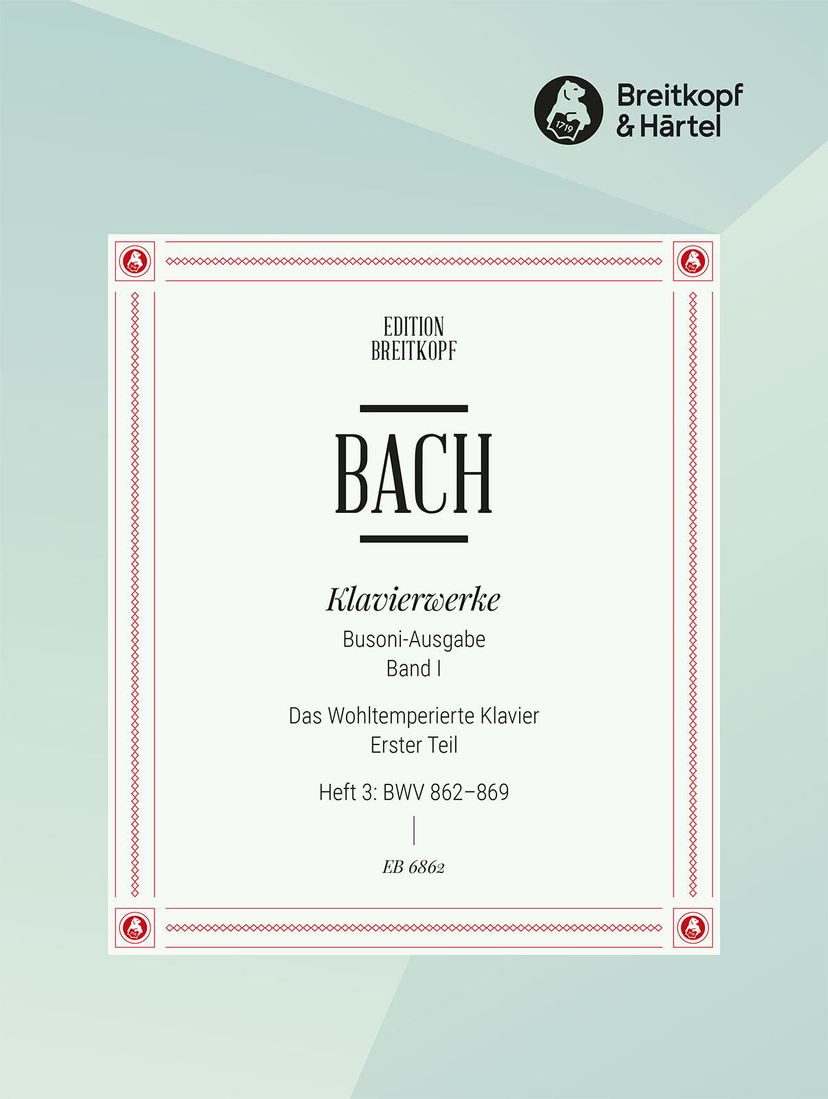 Bach: The Well-Tempered Clavier - Book 1, Part 3 (BWV 862-869)