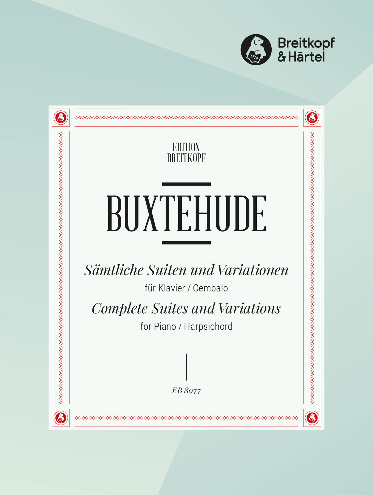 Buxtehude: Complete Suites and Variations