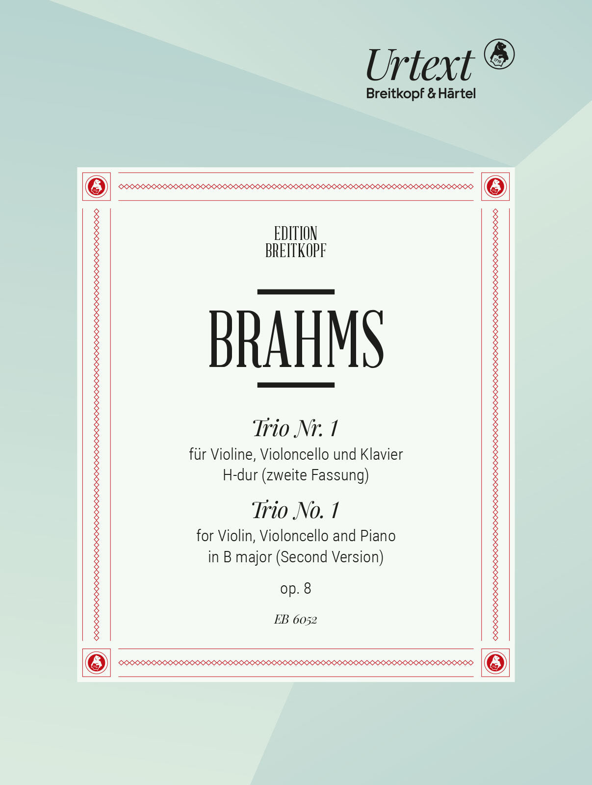 Brahms: Piano Trio No. 1 in B Major, Op. 8