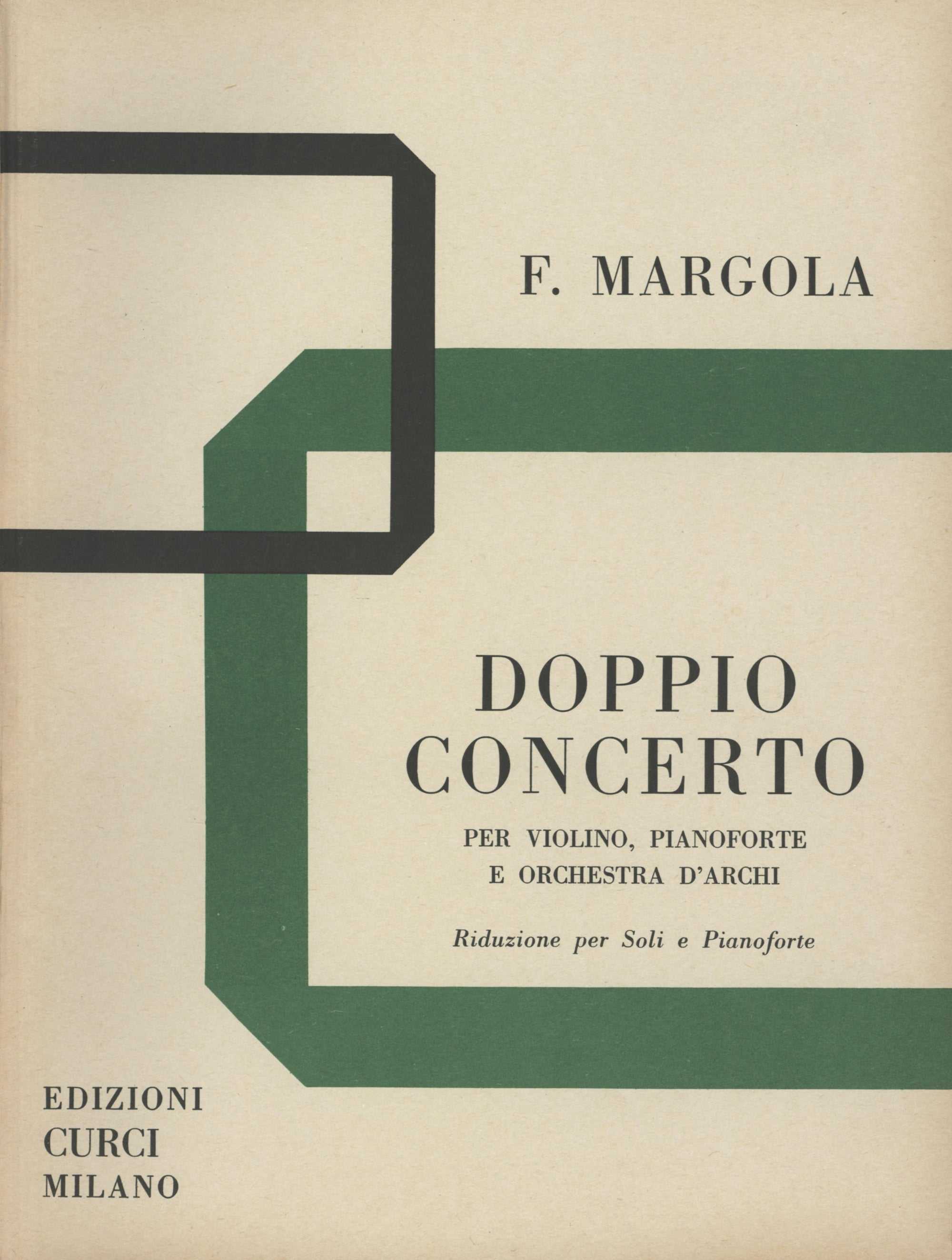 Margola: Double Concerto for Violin, Piano, and String Orchestra
