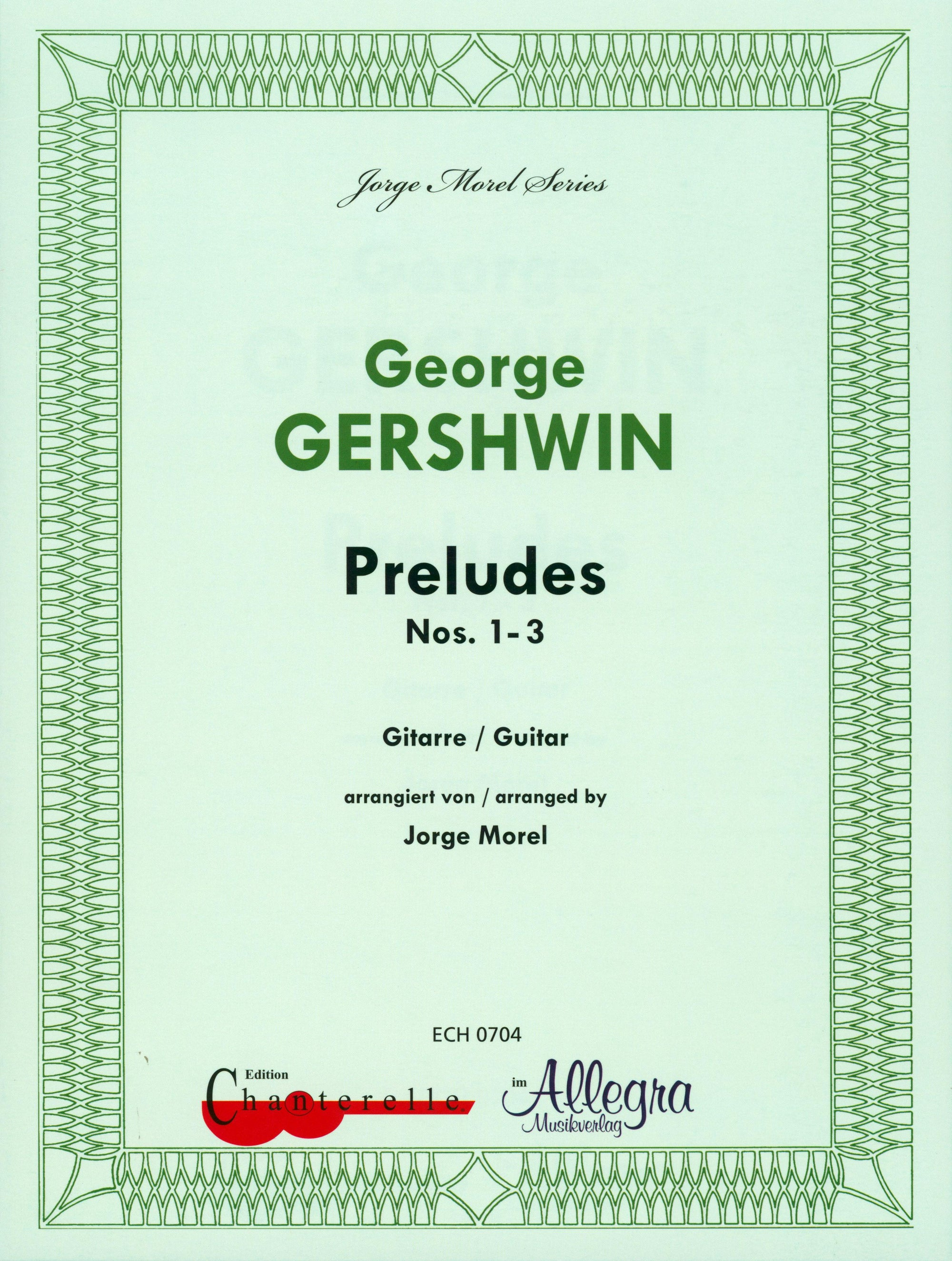Gershwin: 3 Preludes (arr. for guitar)
