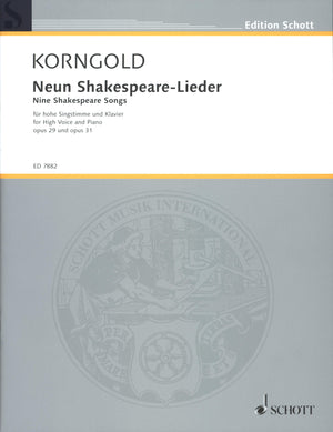 Korngold: Shakespeare Songs, Opp. 29 & 31