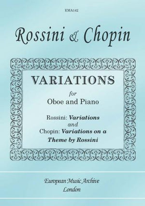 Rossini & Chopin: Variations for Oboe and Piano