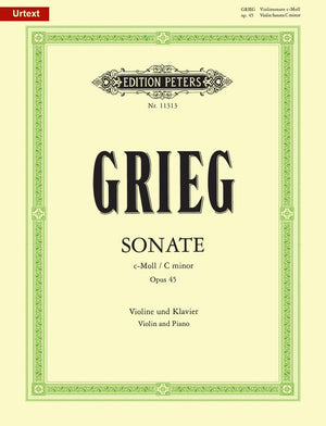 Grieg: Violin Sonata No. 3 in C Minor, Op. 45