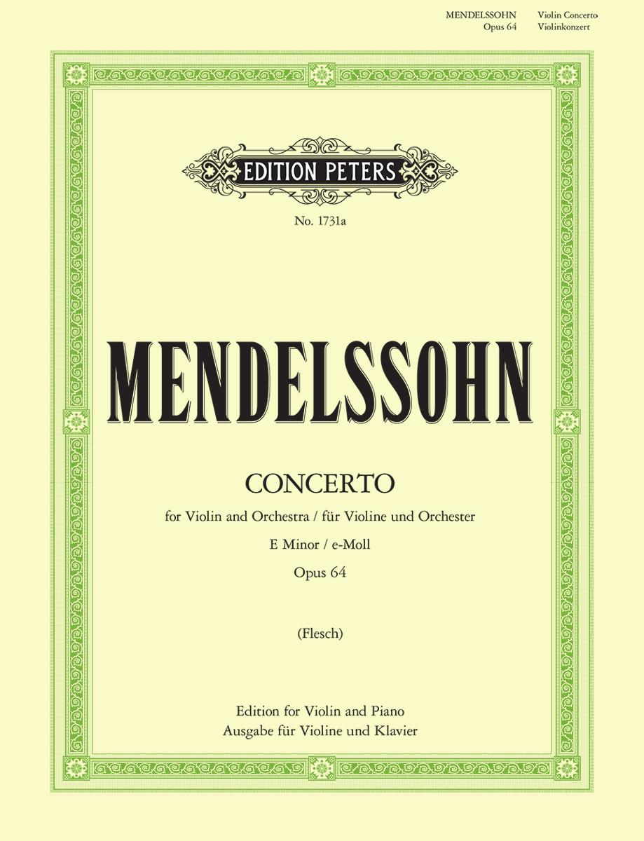 Mendelssohn: Violin Concerto in E Minor, Op. 64