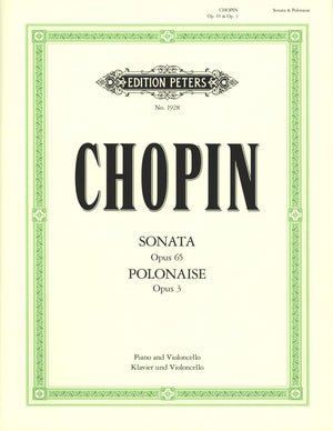 Chopin: Cello Sonata, Op. 65 and Polonaise, Op. 3
