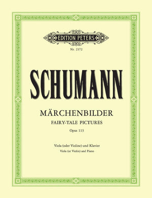 Schumann: Fairy-Tale Pictures, Op. 113