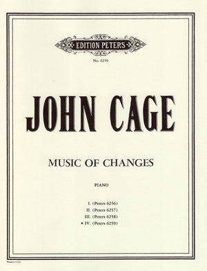 Cage: Music of Changes - Volume 4