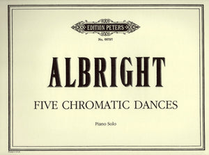 Albright: Five Chromatic Dances