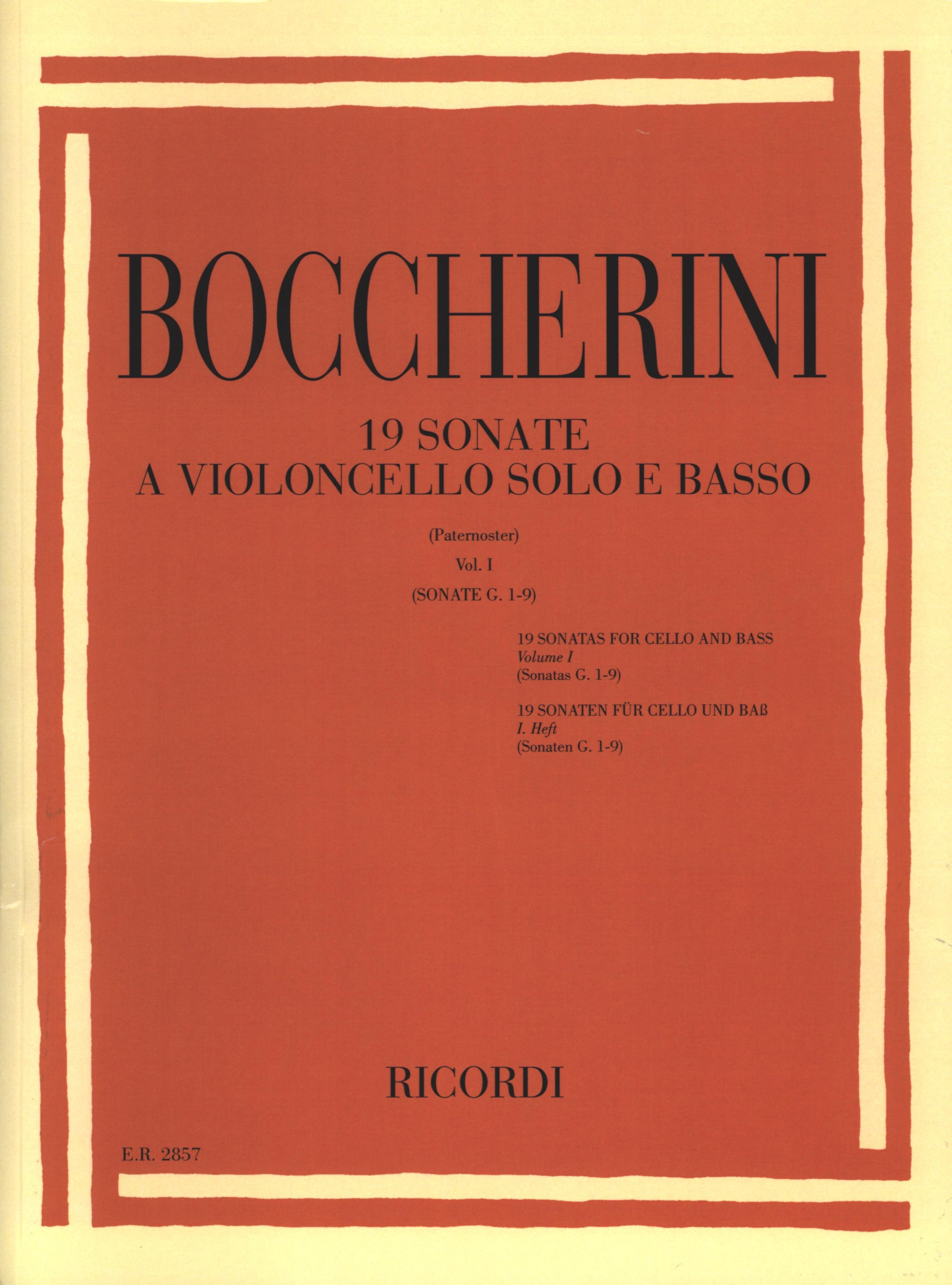 Boccherini: Cello Sonatas - Volume 1 (G. 1-9)