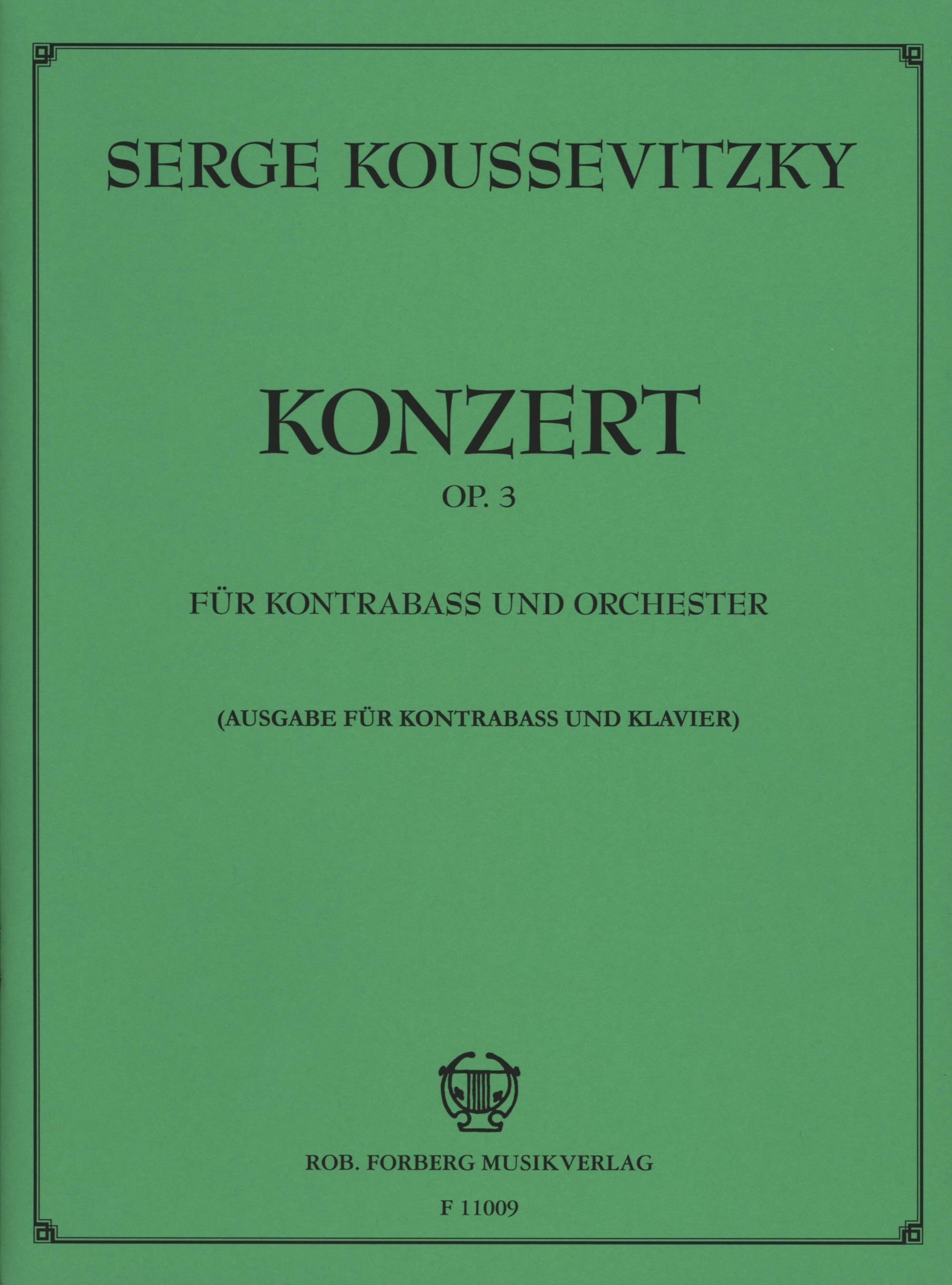 Koussevitzky: Double Bass Concerto, Op. 3