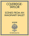 Coleridge-Taylor: Scenes from an Imaginary Ballet, Op. 74