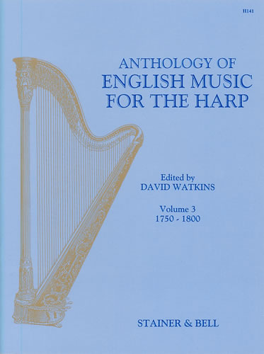 Anthology of English Music for Harp - Book 3 (1750-1800)
