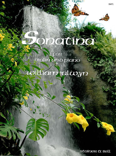 Alwyn: Sonatina for Violin & Piano