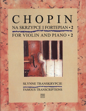 Chopin for Violin and Piano - Volume 2