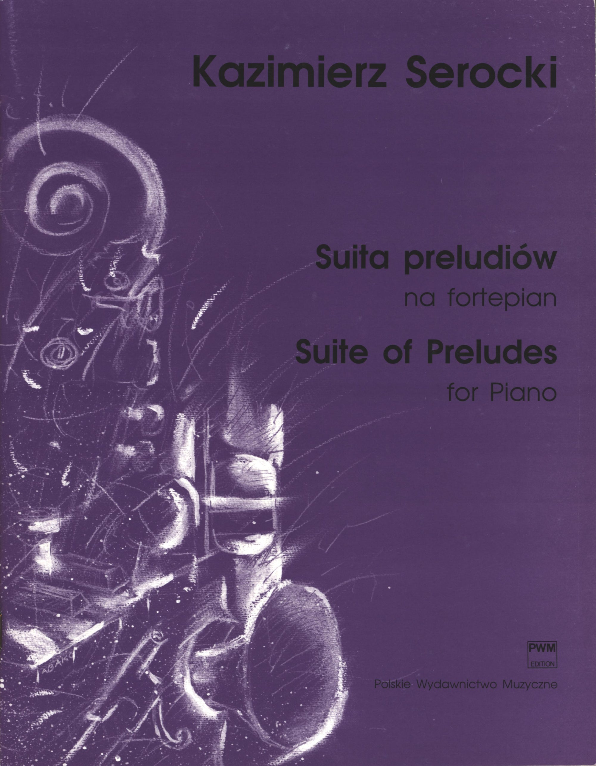 Serocki: Suite of Preludes