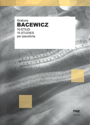 Bacewicz: 10 Studies for Piano