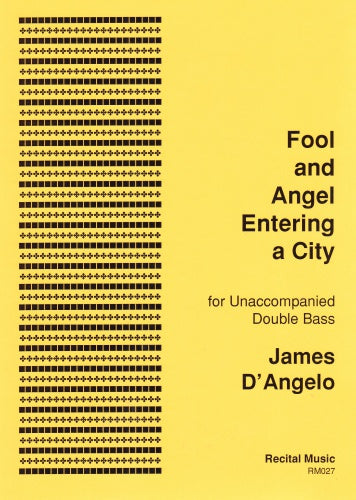 D'Angelo: Fool and Angel Entering a City