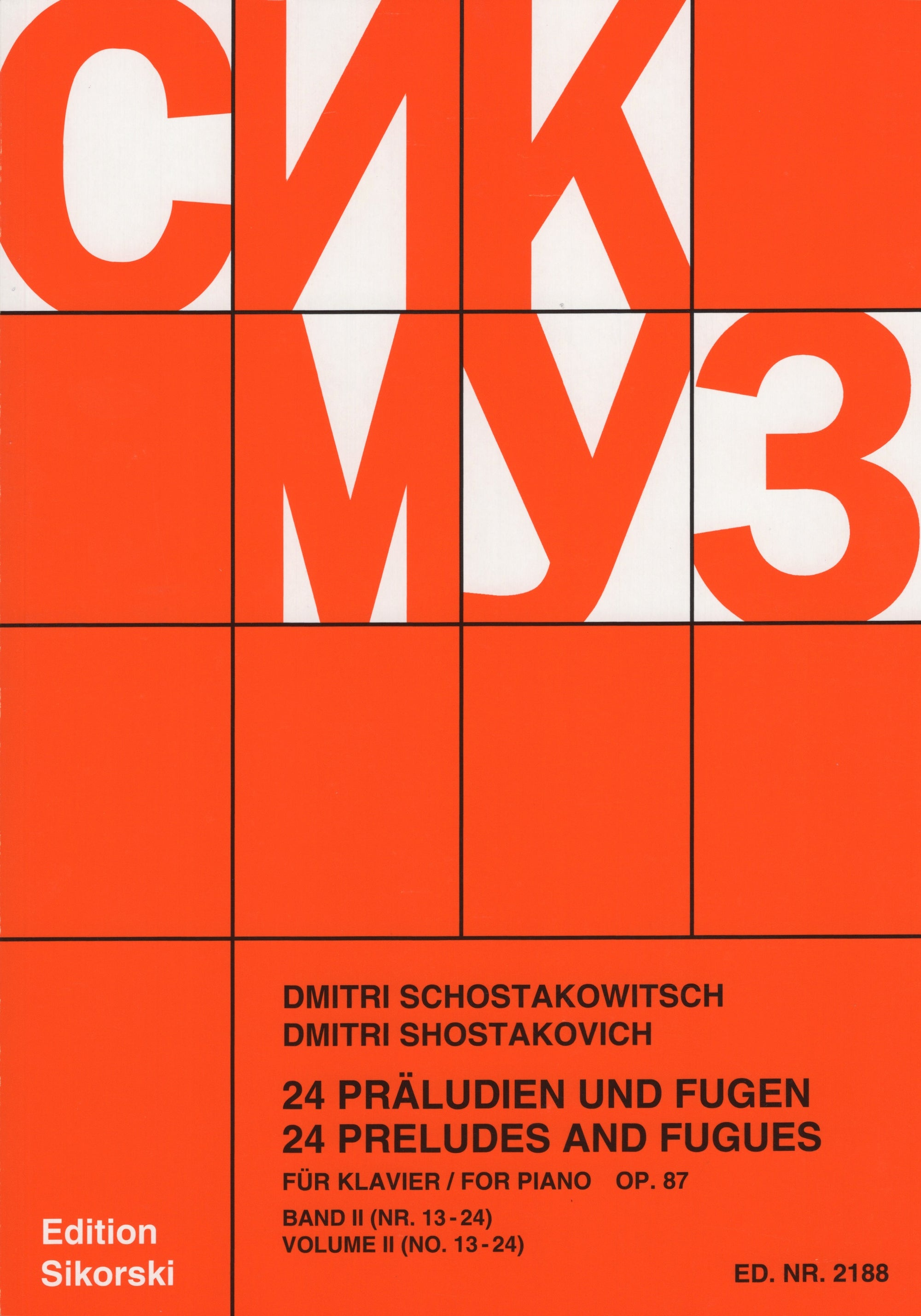 Shostakovich: 24 Preludes and Fugues, Op. 87 - Volume 2 (Nos. 13-24)