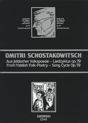 Shostakovich: From Yiddish Folk-Poetry, Op. 79