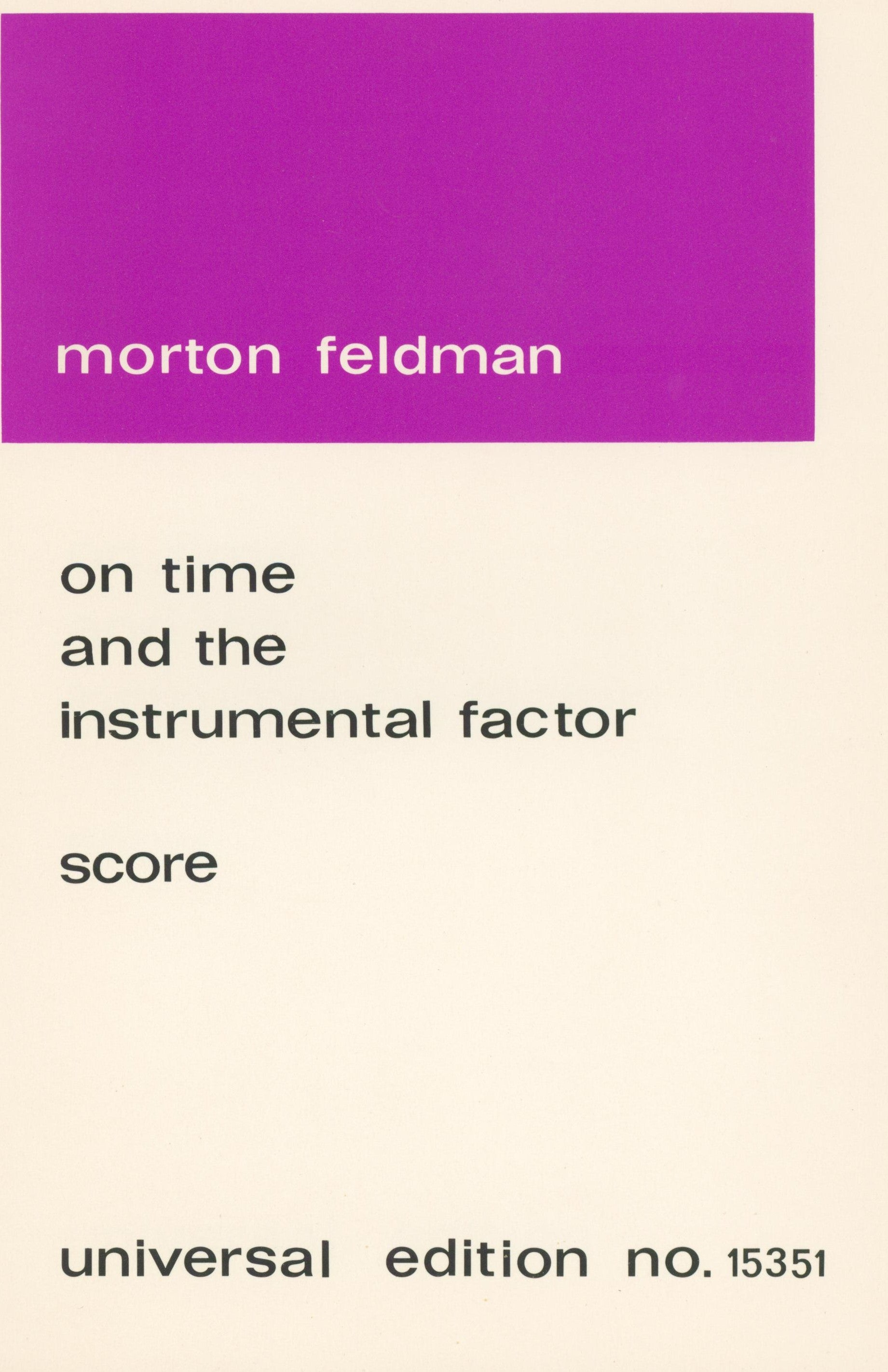 Feldman: On Time and the Instrumental Factor