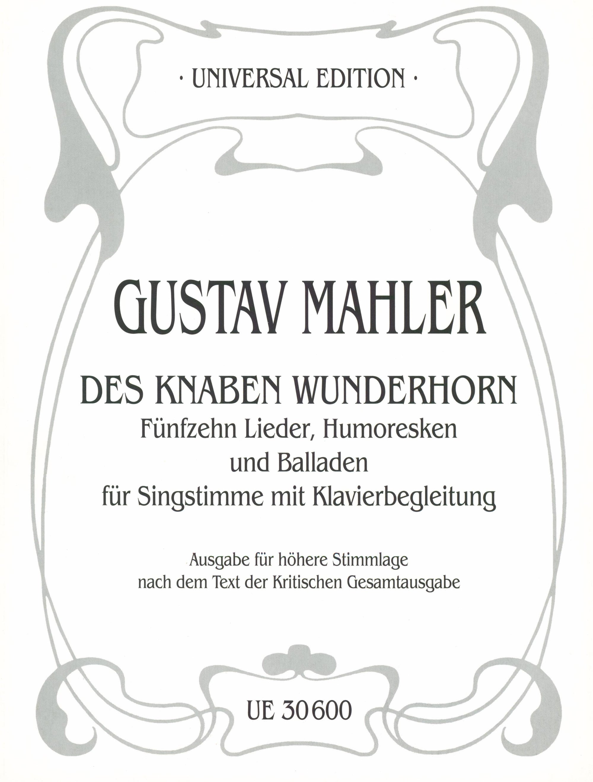 "Mahler: 15 Songs, Humoreskes and Ballades from ""Des Knaben Wunderhorn"""