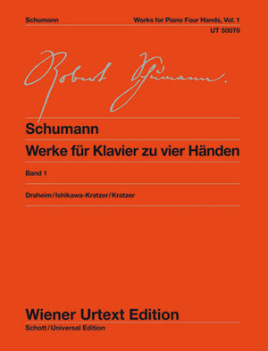 Schumann: Complete Works for Piano 4-Hands - Volume 1