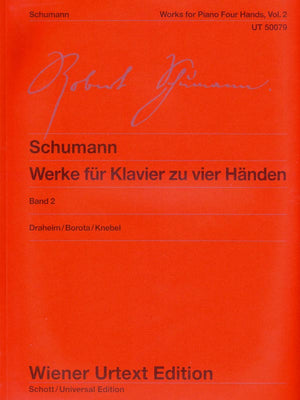 Schumann: Complete Works for Piano 4-Hands - Volume 2
