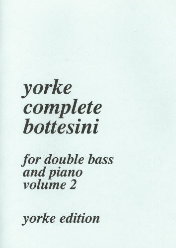 The Complete Bottesini - Volume 2