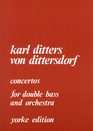 Dittersdorf: Double Bass Concertos - Nos. 1 and 2