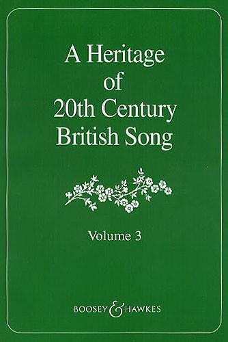 A Heritage of 20th Century British Song - Volume 3