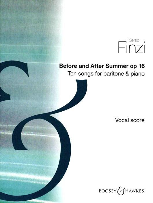 Finzi: Before and After Summer, Op. 16