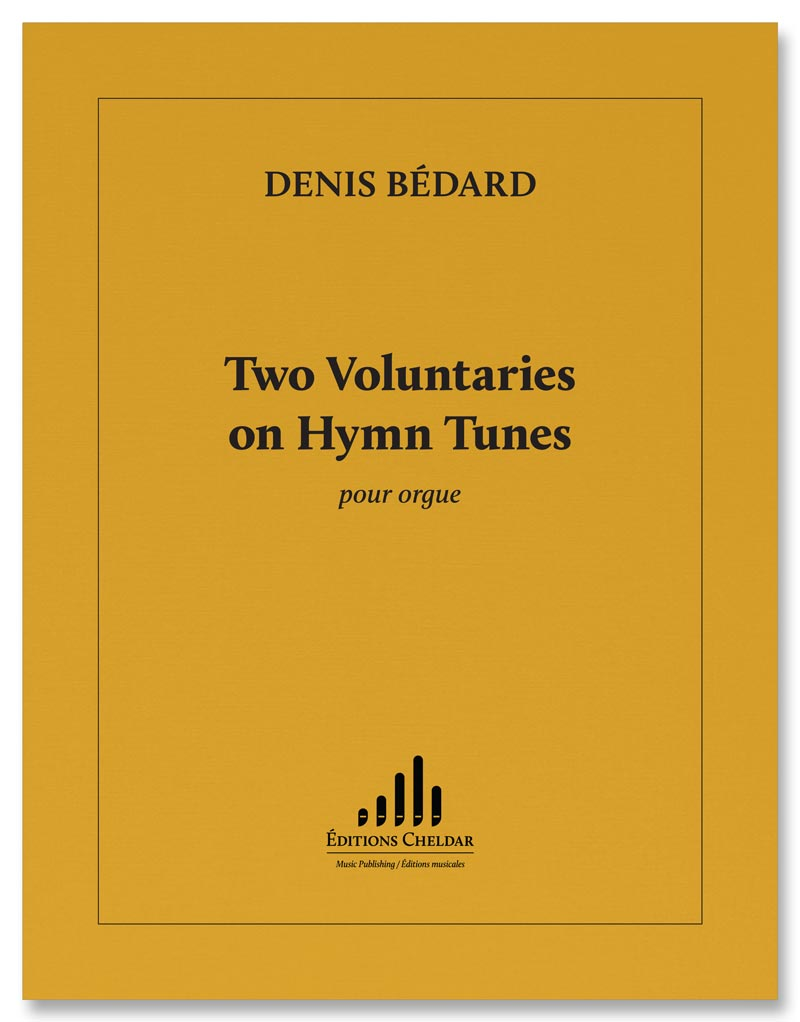 Bédard: 2 Voluntaries on Hymn Tunes