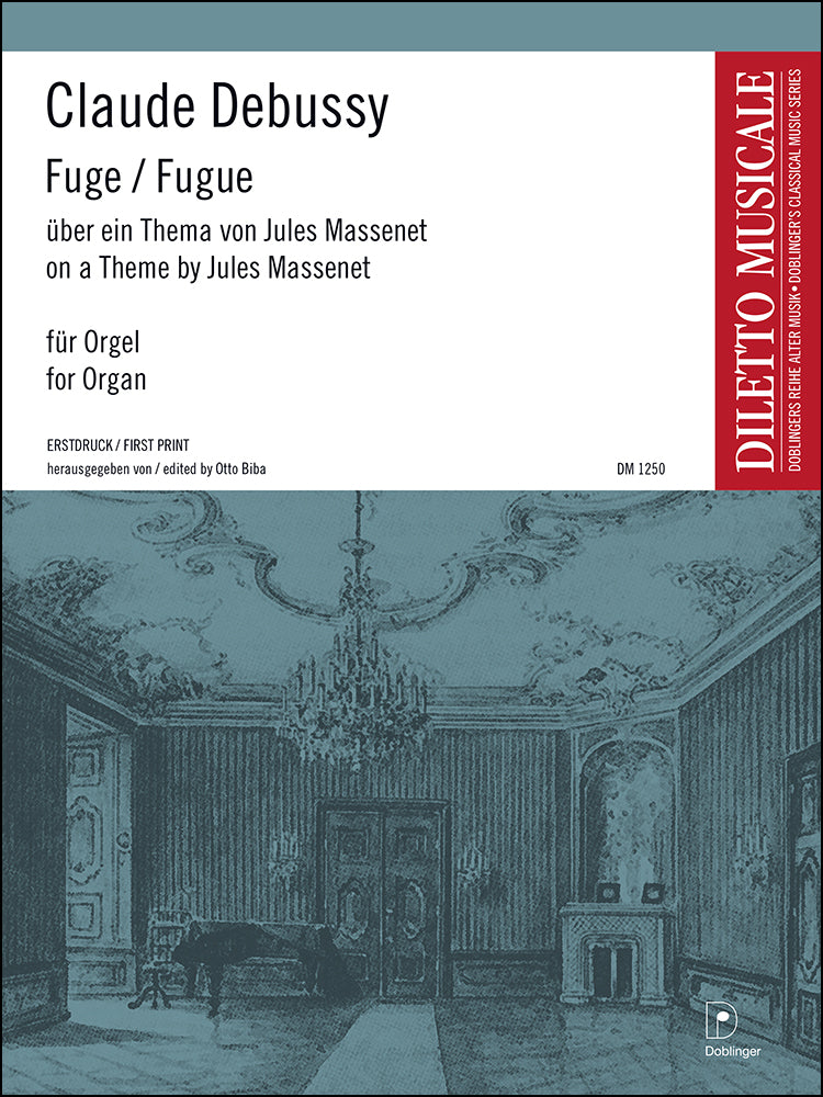 Debussy: Fugue on a Theme by Massenet