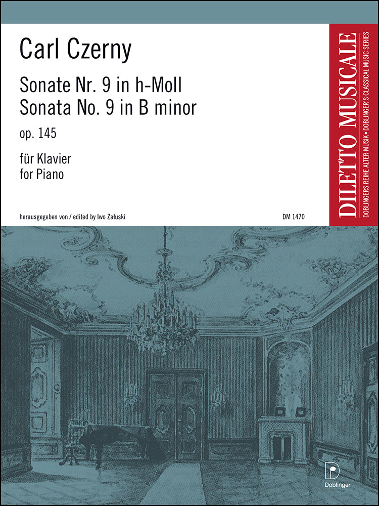 Czerny: Piano Sonata No. 9 in B Minor, Op. 145