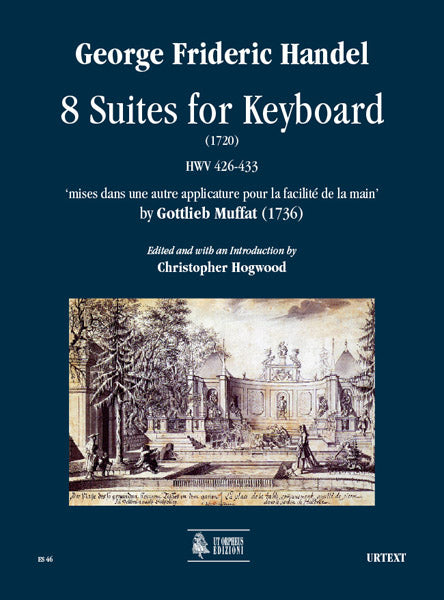 Handel-Muffat: 8 Suites for Keyboard, HWV 426-433