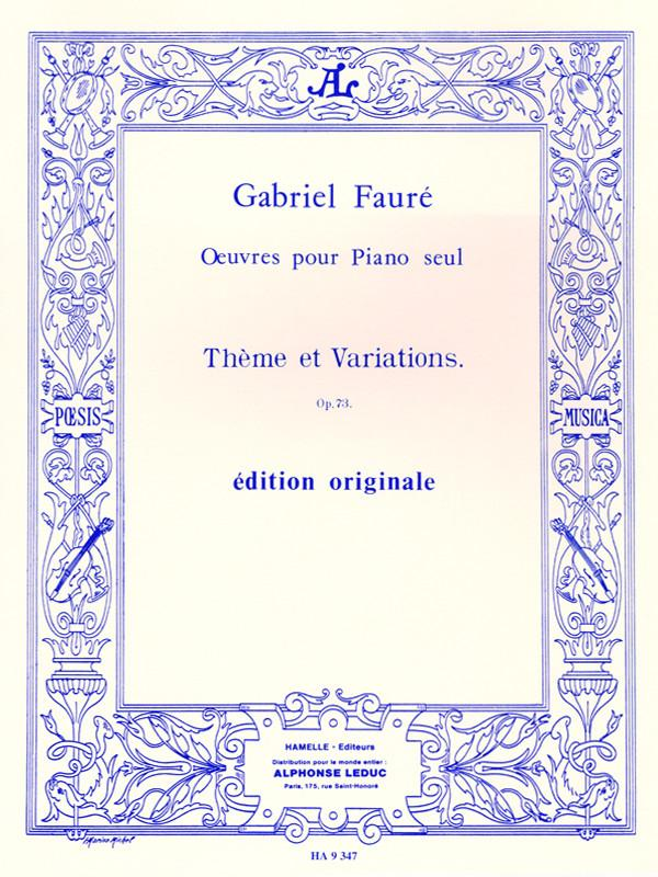 Fauré: Theme and Variations, Op. 73
