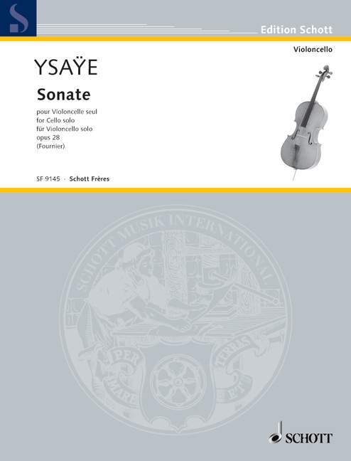 Ysaÿe: Sonata for Solo Cello, Op. 28