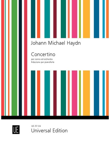 M. Haydn: Concertino in D Major for Horn and Orchestra