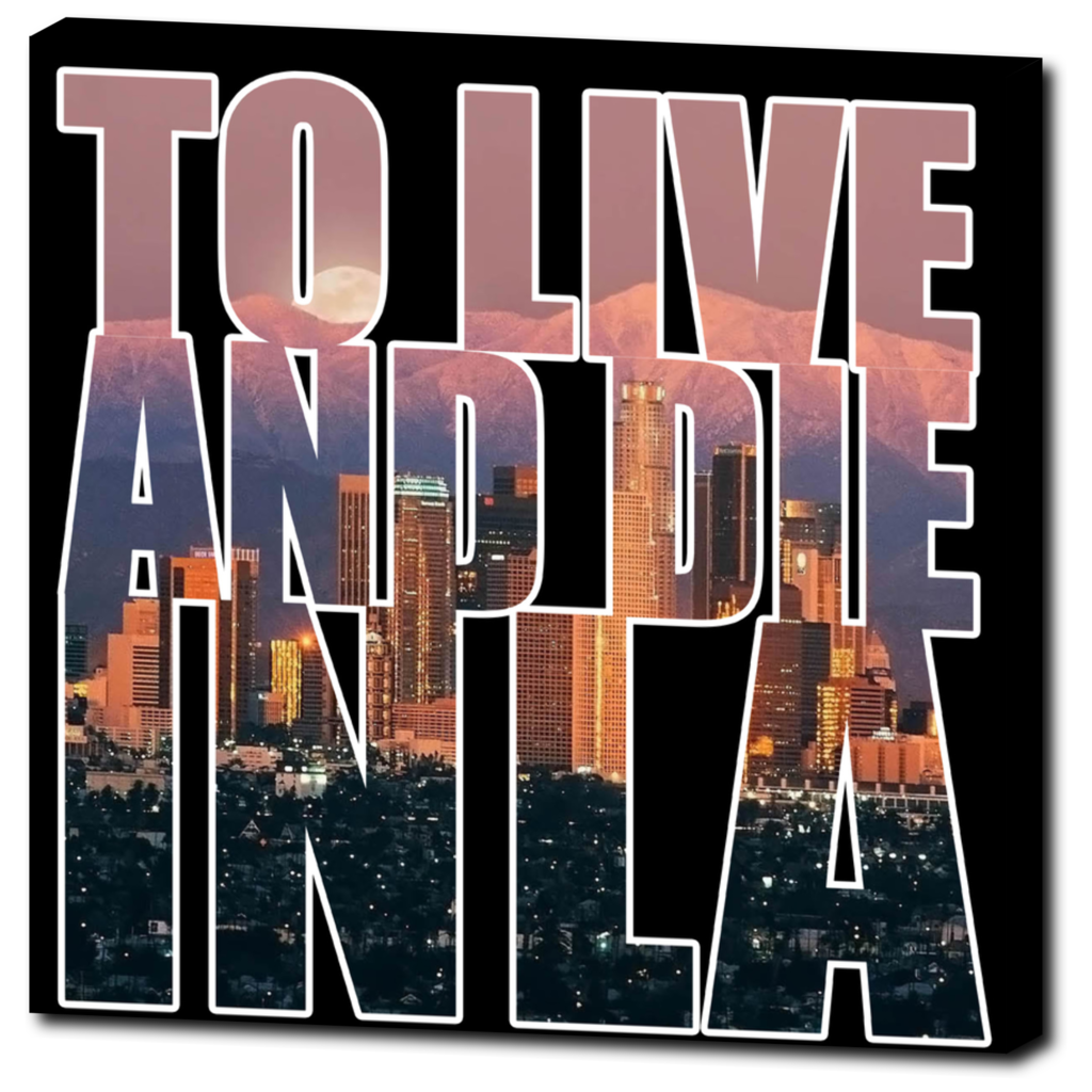 """To Live And Die In LA"" 20""x20"" Canvas Print - Los Angeles Source  - 1"