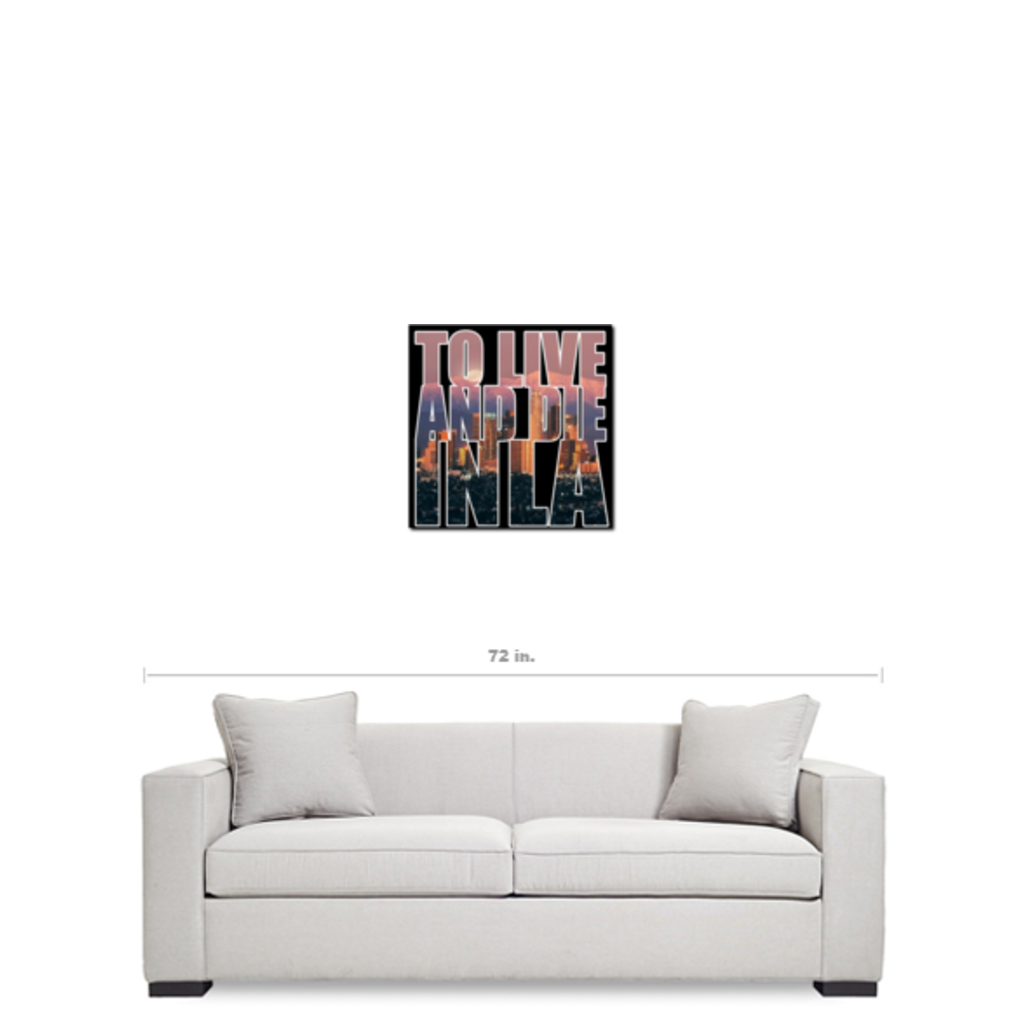 """To Live And Die In LA"" 20""x20"" Canvas Print - Los Angeles Source  - 3"