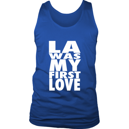 """LA Was My First Love"" Tank Top - Los Angeles Source  - 1"