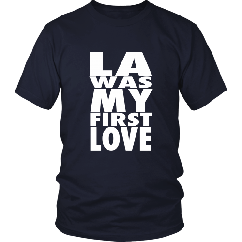 """LA Was My First Love"" Shirt - Los Angeles Source  - 5"