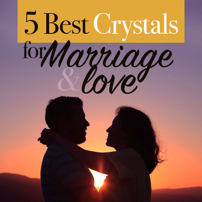 Revamp your Relationship: 5 Best Crystals for Marriage & Love