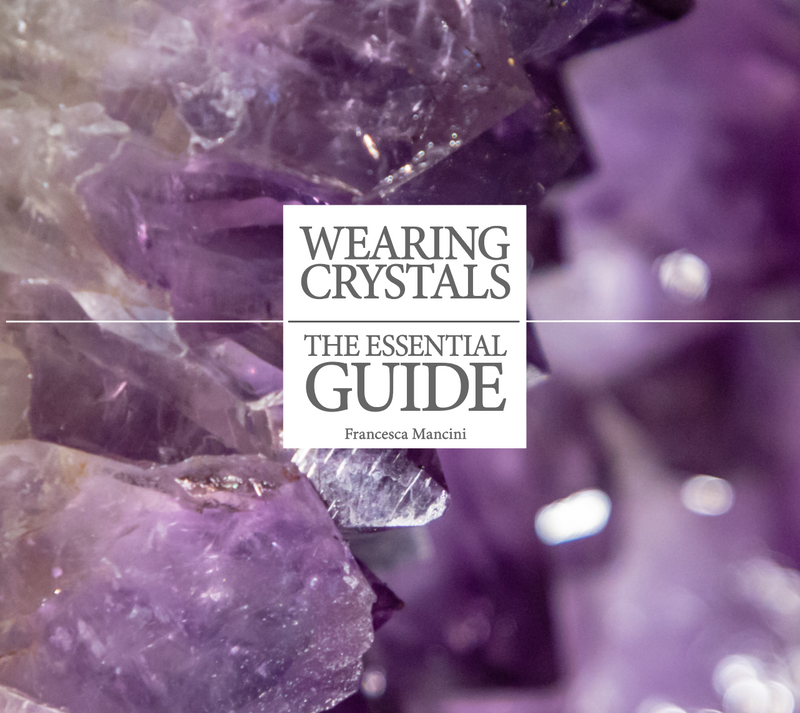 Wearing Crystals - The Essential Guide