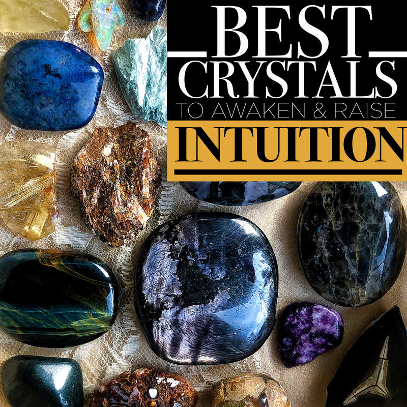 Best Crystals for developing Intuition